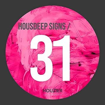 Housdeep Signs - Vol.31