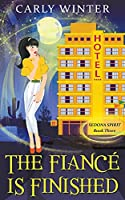The Fiancé is Finished (Sedona Spirit Cozy Mysteries)
