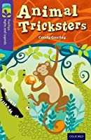 Oxford Reading Tree Treetops Myths and Legends: Level 11: Animal Tricksters by Candy Gourlay(2014-01-09)