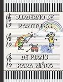 CUADERNO DE PARTITURAS PARA PIANO PARA NIÑOS: CUADERNO DE MÚSICA CON PENTAGRAMAS | LIBRO PAUTADO PAR...