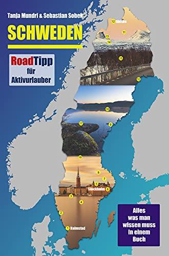 Schweden Reiseführer - RoadTipp für Aktivurlauber: Von Halmstad im Süden nach Abisko in Lappland