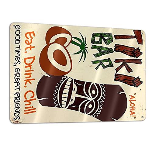 Divertido cartel de metal sarcástico para decoración de pared, barra de cueva, tiki bar, comer bebida fría (200 mm x 300 mm)