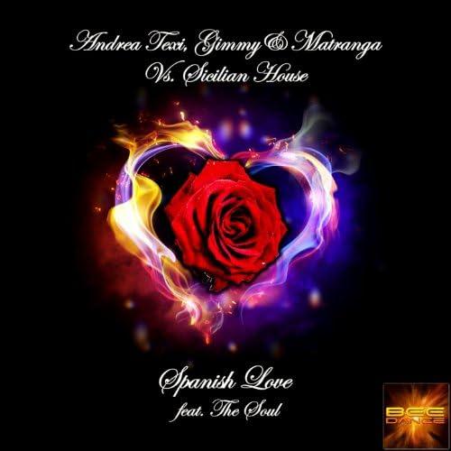 Andrea Texi, Gimmy & Matranga, Sicilian House feat. The Soul