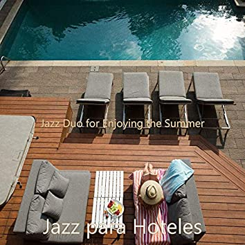 Jazz Duo for Enjoying the Summer