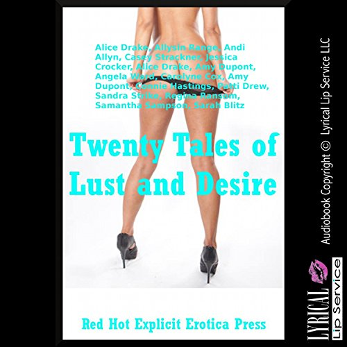 Twenty Tales of Lust and Desire: Twenty Explicit Erotica Stories Titelbild