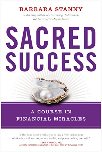 Sacred Success: A Course in Financial Miracles (English Edition)