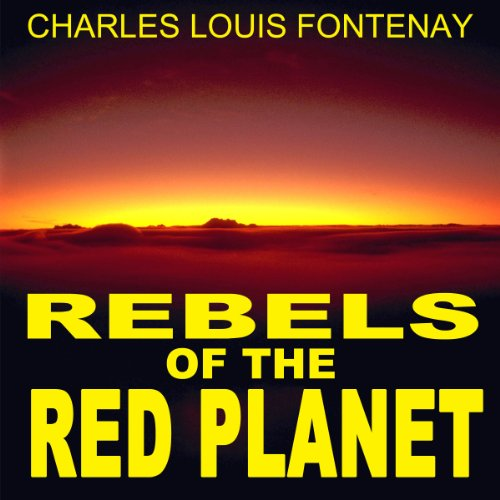 Rebels of the Red Planet audiobook cover art