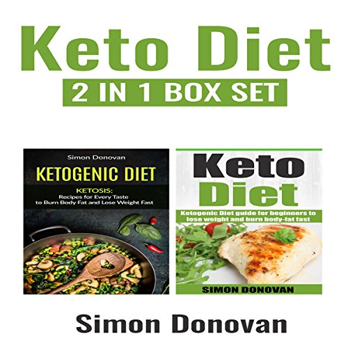 Keto Diet: Ketogenic Diet Guide for Beginners to Lose Weight And Burn Body Fat Fast audiobook cover art