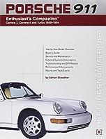 Porsche 911 Enthusiast's Companion: Carrera 2, Carrera 4, and Turbo 1989-1994