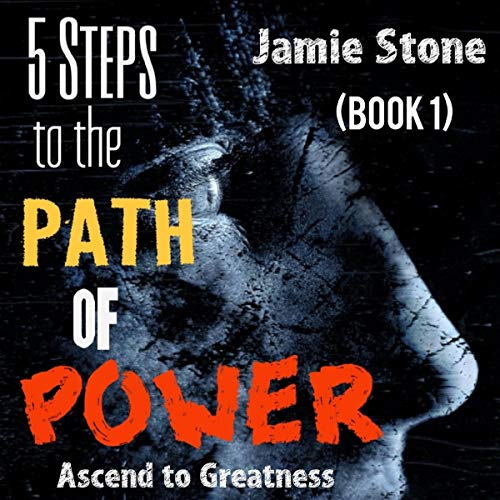 5 Steps to the Path of Power: Ascend to Greatness, Book 1  By  cover art