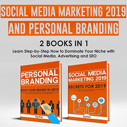 Couverture de Social Media Marketing 2019 and Personal Branding 2 books in 1