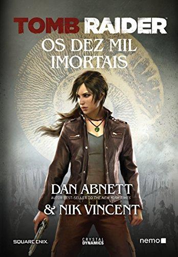 Tomb Raider: Os Dez Mil Imortais