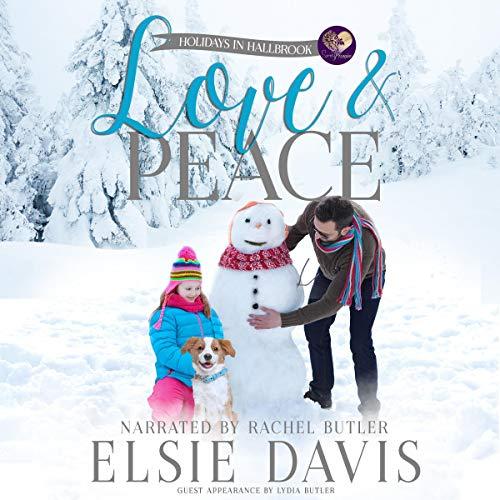 Love & Peace Audiobook By Elsie Davis cover art