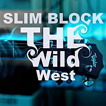 The Wild West - Single