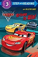 Driven to Win! (Disney/Pixar Cars 3) (Step into Reading)