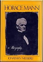 Horace Mann: A Biography
