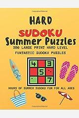 Hard Sudoku Summer Puzzles: 200 Large Print Hard Level Funtastic Sudoku Puzzles Paperback