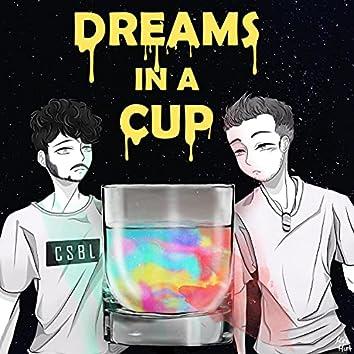 DREAMS IN A CUP