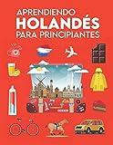 Aprendiendo holandés para principiantes: Primeras palabras para todos (Aprende el idioma holandés...