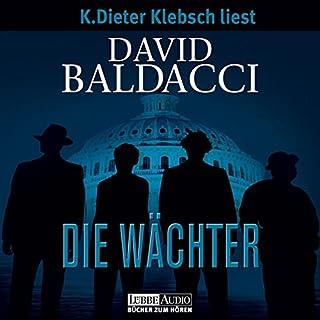 Die Wächter     Camel Club 1              Autor:                                                                                                                                 David Baldacci                               Sprecher:                                                                                                                                 Klaus-Dieter Klebsch                      Spieldauer: 17 Std. und 54 Min.     1.585 Bewertungen     Gesamt 4,2