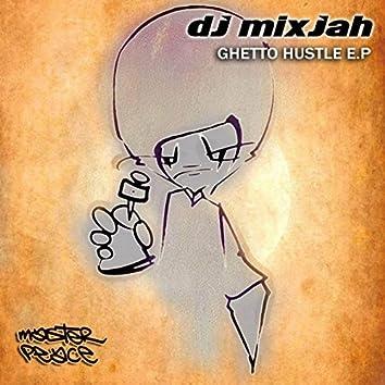 Ghetto Hustle EP