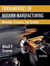 Fundamentals of Modern Manufacturing by Groover, Mikell P.. (Wiley,2012) [Hardcover] 5th Edition