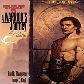 A Warrior's Journey     Dragonlance: Ergoth Trilogy, Book 1              By:                                                                                                                                 Paul B. Thompson                               Narrated by:                                                                                                                                 Dennis Holland                      Length: 13 hrs and 37 mins     Not rated yet     Overall 0.0