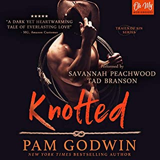 Knotted     Trails of Sin, Book 1              De :                                                                                                                                 Pam Godwin                               Lu par :                                                                                                                                 Tad Branson,                                                                                        Savannah Peachwood                      Durée : 8 h et 43 min     Pas de notations     Global 0,0