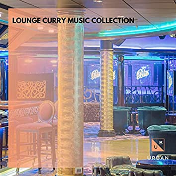 Lounge Curry Music Collection