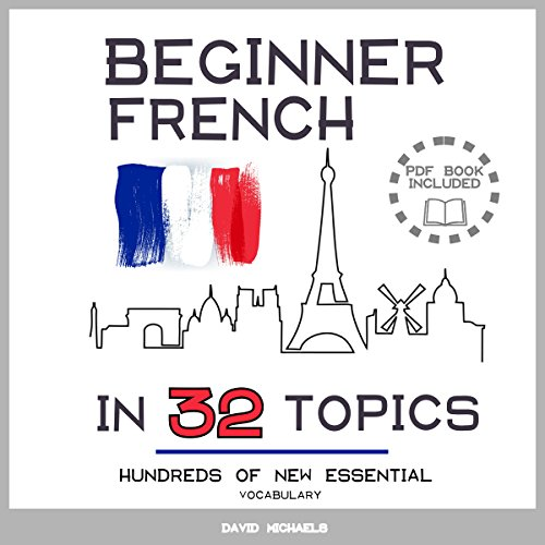 Beginner French in 32 Topics cover art