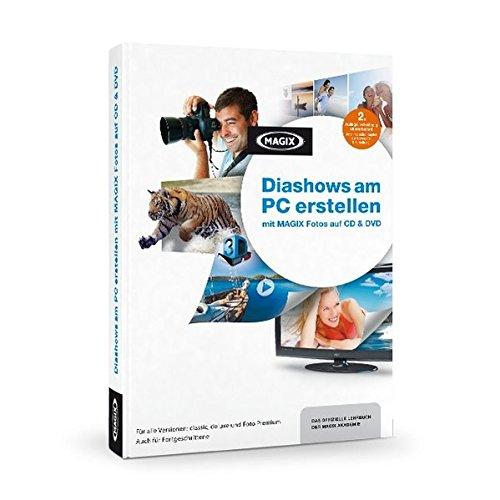 MAGIX Diashows am PC erstellen: Mit MAGIX Fotos auf CD & DVD