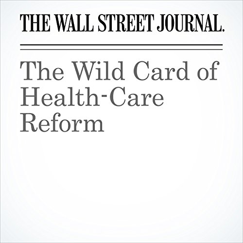 The Wild Card of Health-Care Reform copertina