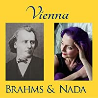 Vienna: Brahms And Nada