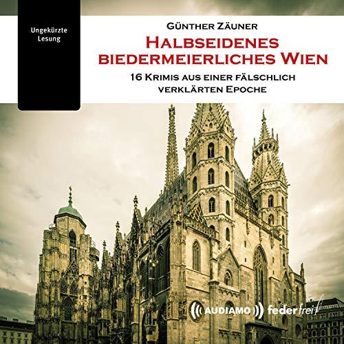 Halbseidenes biedermeierliches Wien Titelbild