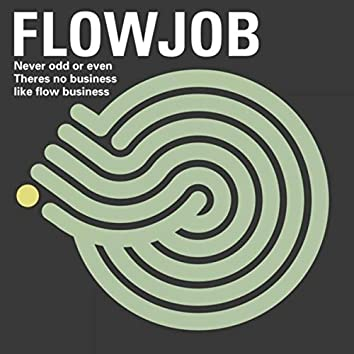 There Is Business Like Flow Business