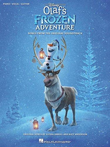 Disney's Olaf's Frozen Adventure -For Piano, Voice & Guitar-: Noten, Sammelband für Klavier, Gesang, Gitarre: Songs from the Original Soundtrack (Pianovocalguitar S)