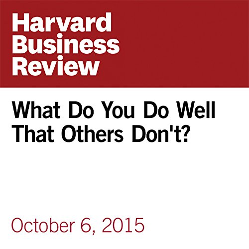 What Do You Do Well That Others Don't? audiobook cover art