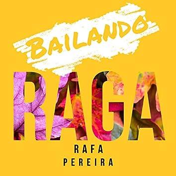 Bailando Raga (Re-Master)