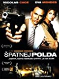 Spatnej Polda (The Bad Lieutenant: Port of Call New Orleans) [paper sleeve]