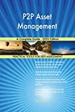 p2p asset management a complete guide - 2020 edition (english edition)