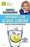 Depurati con acqua e limone secondo il tuo biotipo...