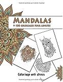 Mandalas:  +100 coloriages pour adulte anti stress: Livre de coloriage anti-stress avec mandalas, animaux Mandala (Lions, éléphants, hiboux, chevaux, chiens, chats...)