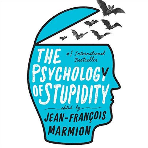 Page de couverture de The Psychology of Stupidity