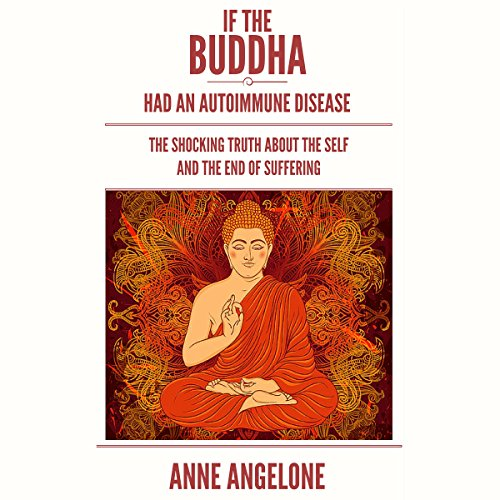 If the Buddha Had an Autoimmune Disease audiobook cover art