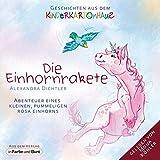Die Einhornrakete - Abenteuer eines kleinen, pummeligen rosa Einhorns: Geschichten aus dem Kinderkartonhaus