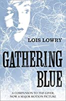 Gathering Blue (The Giver Quartet)