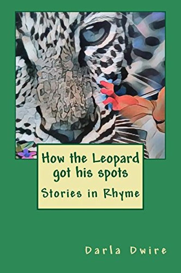 違反スチールドラマHow the Leopard got his spots: The animal tales series Book 1