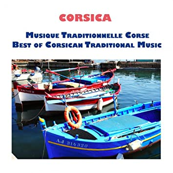 Corsica, Musique Traditionnelle Corse, Best of Corsican Traditional Music