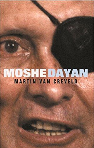 Moshe Dayan (GREAT COMMANDERS) (English Edition)