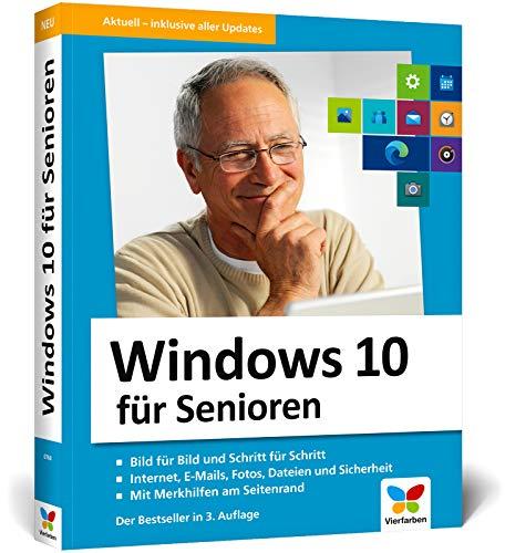 Windows 10 für Senioren: Der Lernkurs für Späteinsteiger – Großdruck, viele Merkhilfen, komplett in Farbe. Neuauflage inkl. Frühjahrs-Update 2020